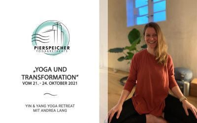 Yoga und Transformation – Yoga Retreat mit Andrea Lang vom 21. bis 24. Oktober 2021
