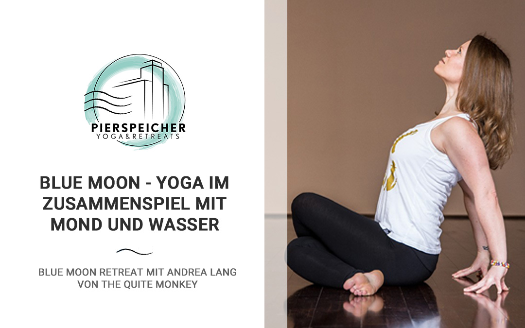 Blue Moon Yoga Retreat mit Andrea Lang                 29.10. bis 01.11.2020