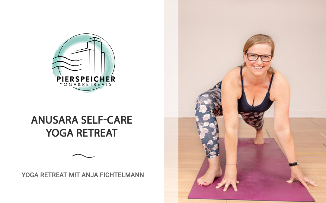 Anusara Self-Care Yoga Retreat mit Anja Fichtelmann 11. bis 14. März 2021