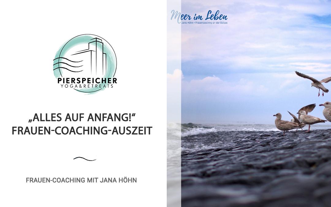Frauen-Coaching mit Jana Höhn vom 15. bis 17. Januar 2021