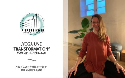 Yoga und Transformation – Yoga Retreat mit Andrea Lang vom 8. bis 11. April 2021